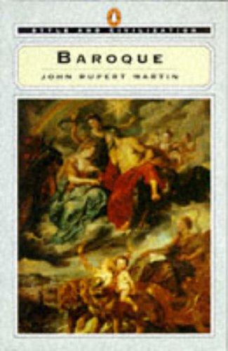 Style And Civilization: Baroque (Style & Civilization): Martin, John Rupert