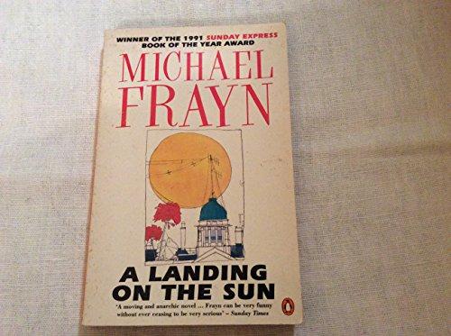 A Landing on the Sun: Frayn, Michael