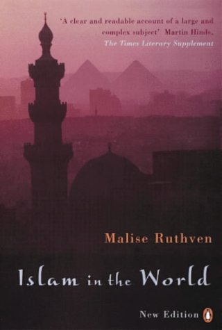 9780140153705: Islam in the World (2nd, 00) by Ruthven, Malise [Paperback (2000)]
