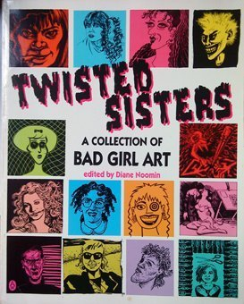 9780140153774: Twisted Sisters: A Collection of Bad Girl Art (Penguin graphic fiction)