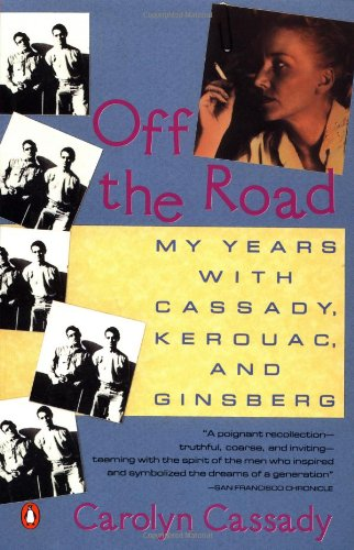 9780140153903: Off the Road: My Years with Cassady, Kerouac, and Ginsberg