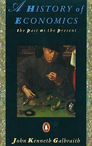9780140153958: A History of Economics: The Past as the Present (Penguin Economics)