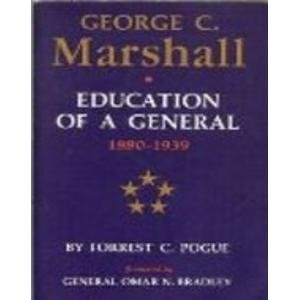 9780140153965: George C. Marshall: Education of a General, 1880-1939