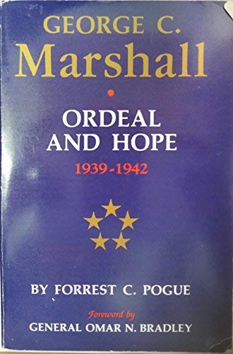 9780140153972: George C. Marshall, Vol. 2: Ordeal and Hope, 1939-1942