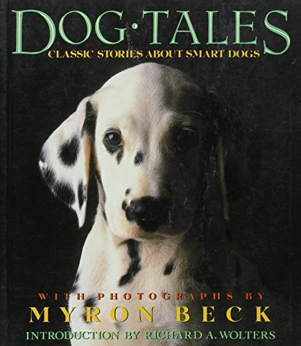 9780140154009: Dog Tales: Classic Stories About Smart Dogs
