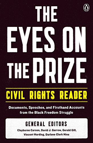 9780140154030: The Eyes on the Prize - Civil Rights Reader: Documents, Speeches and Firsthand Accounts from the Black Freedom Fighters, 1954-1990