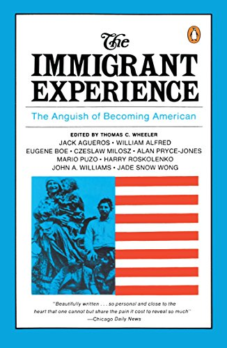 9780140154467: Wheeler Thomas C. Ed : Immigrant Experience