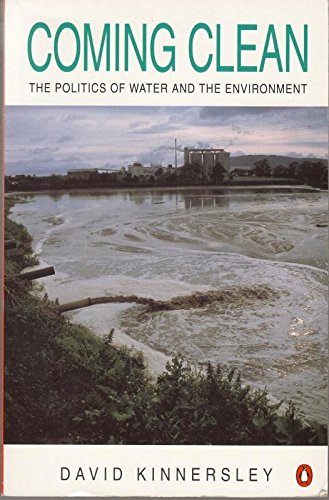 9780140154481: Coming Clean: Politics of Water and the Environment (Penguin environment)
