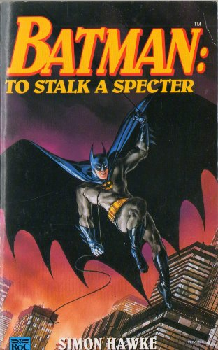 9780140154993: Batman: To Stalk a Specter (Roc)