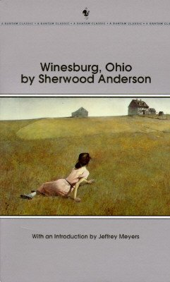 Winesburg, Ohio: Text and Criticism (The Viking: Sherwood Anderson