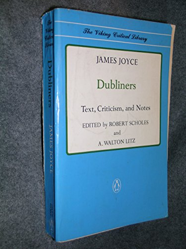 9780140155051: Dubliners: Text, Criticism and Notes (Viking Critical Library)
