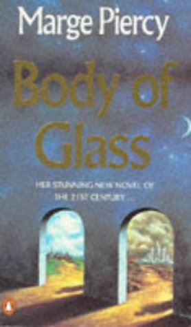 9780140156027: Body of Glass