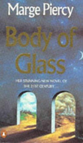 9780140156027: Body of Glass
