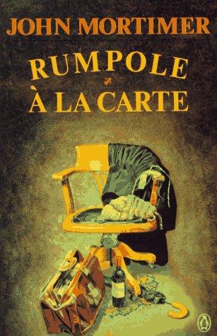 9780140156096: Rumpole a la Carte