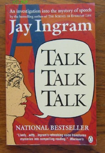 9780140156119: Talk, Talk, Talk: Investigation into the Mystery of Speech