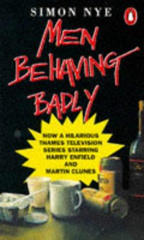 9780140156188: Men Behaving Badly (Originals)