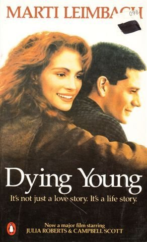 9780140156560: Dying Young