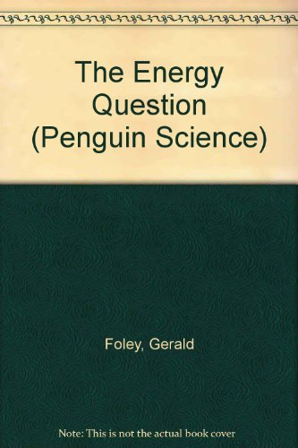 9780140156836: The Energy Question (Penguin Science)