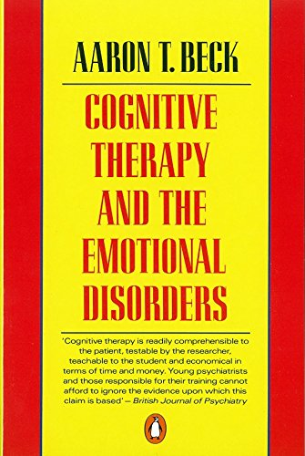 9780140156898: Cognitive Therapy and the Emotional Disorders
