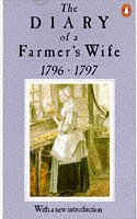 9780140157062: The Diary of a Farmer's Wife, 1796-97