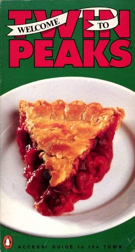 9780140157130: Welcome to Twin Peaks : an access guide to the town