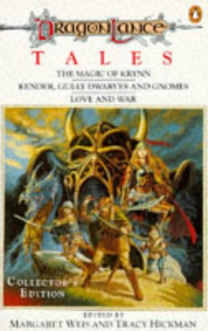 9780140157420: Dragonlance Tales: Magic Of Krynn, Kender, Gully Dwarves And Gnomes And Love And War (Tsr Fantasy)