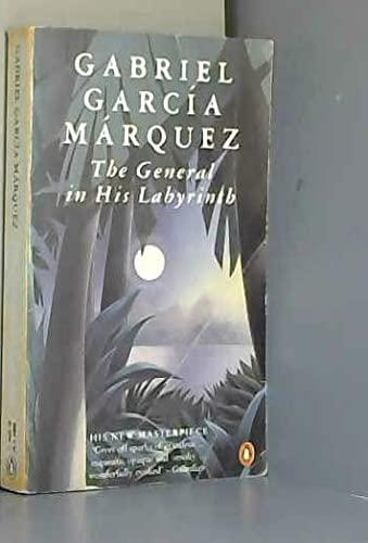 The General in His Labyrinth (International Writers): Garcia Marquez, Gabriel