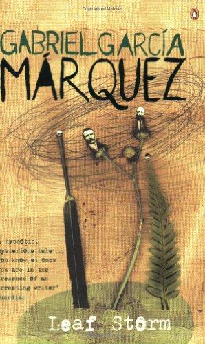 Leaf Storm (International Writers): Garcia Marquez, Gabriel