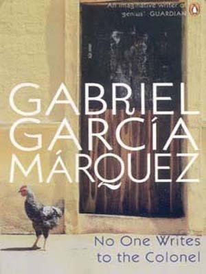 No One Writes to the Colonel (International: Garcia Marquez, Gabriel