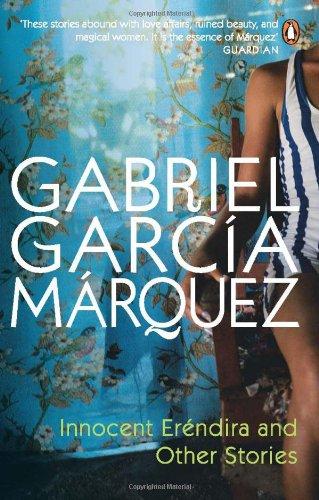 Innocent Erendira and Other Stories (International Writers): Garcia Marquez, Gabriel