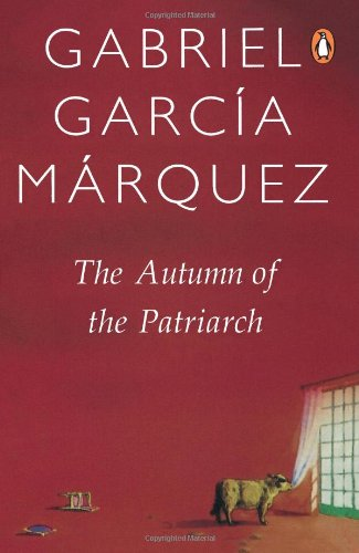 9780140157536: The Autumn of the Patriarch (International Writers)