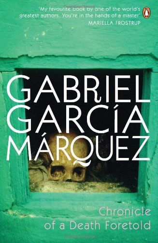 CHRONICLE OF A DEATH FORETOLD. Translated by: Garcia Marquez, Gabriel.
