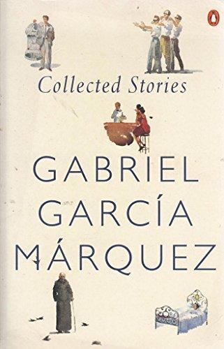 Collected Stories: Garcia Marquez, Gabriel
