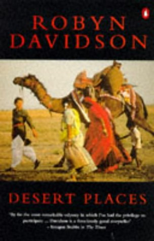 Desert Places: Robyn Davidson