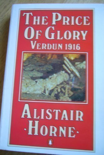 9780140157680: The Price of Glory: Verdun 1916 (Penguin history)