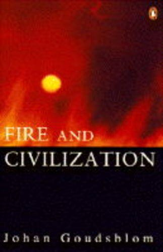 9780140157970: Fire and Civilization