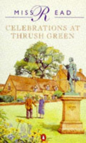 9780140157987: Celebrations at Thrush Green (Thrush Green Series #11)