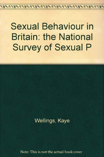 9780140158144: Sexual Behaviour in Britain: The National Survey of Sexual Attitudes and Lifestyles