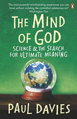 The Mind of God: Science and the Search for Ultimate Meaning (Penguin Press Science): Davies, Paul