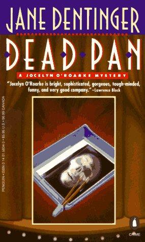 Dead Pan: A Jocelyn O'Roarke Mystery: Jane Dentinger