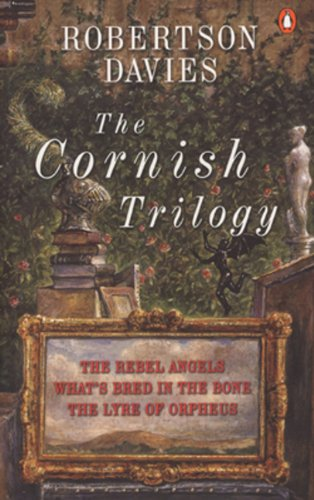 9780140158502: The Cornish Trilogy: The Rebel Angels; What's Bred in the Bone; The Lyre of Orpheus