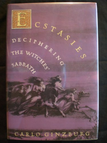 9780140158588: Ecstasies: Deciphering the Witches' Sabbath