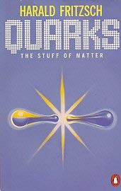9780140158632: Quarks: The Stuff of Matter (Penguin science)