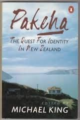 9780140158687: Pakeha: The Quest for Identity in New Zealand