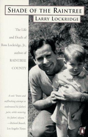 Shade of the Raintree: The Life and: Lockridge, Laurence