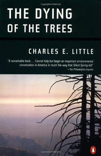9780140158724: The Dying of the Trees: The Pandemic in America's Forests