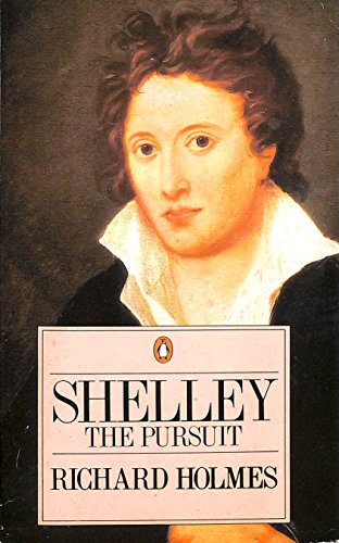 9780140158809: Shelley: The Pursuit
