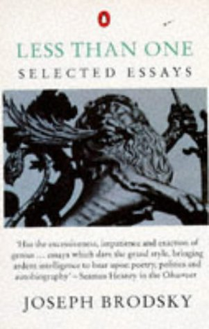 9780140159271: Less Than One: Selected Essays (Penguin International Writers)