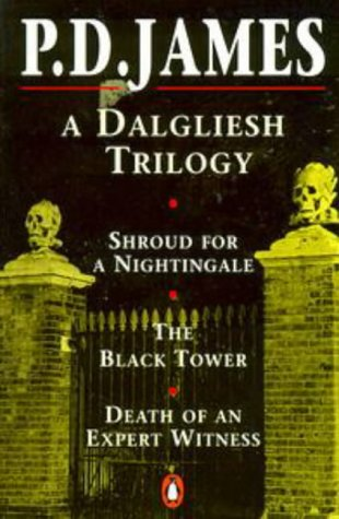 9780140159547: A Dalgliesh Trilogy: Shroud for a Nightingale, The Black Tower, Death of an Expert Witness