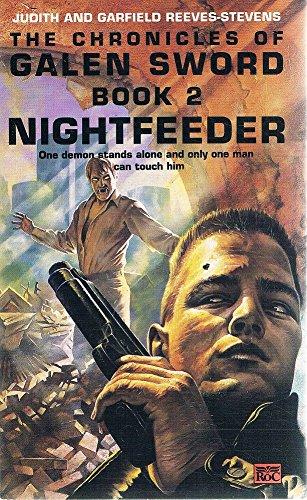 The Chronicles of Galen Sword: Nightfeeder v. 2 (Roc)
